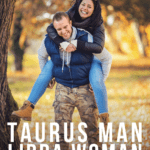 Taurus Man – Libra Woman_ Compatibility in Love, Life, and Sex - Pin