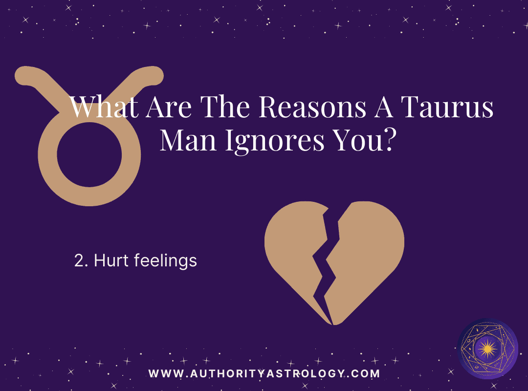 Reason 2: Why Taurus Man Ignore You - mini infographic