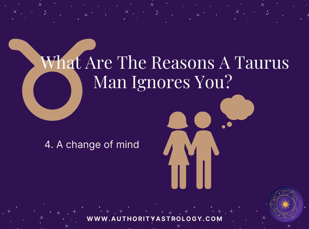 Reason 4: Why Taurus Man Ignore You - mini infographic