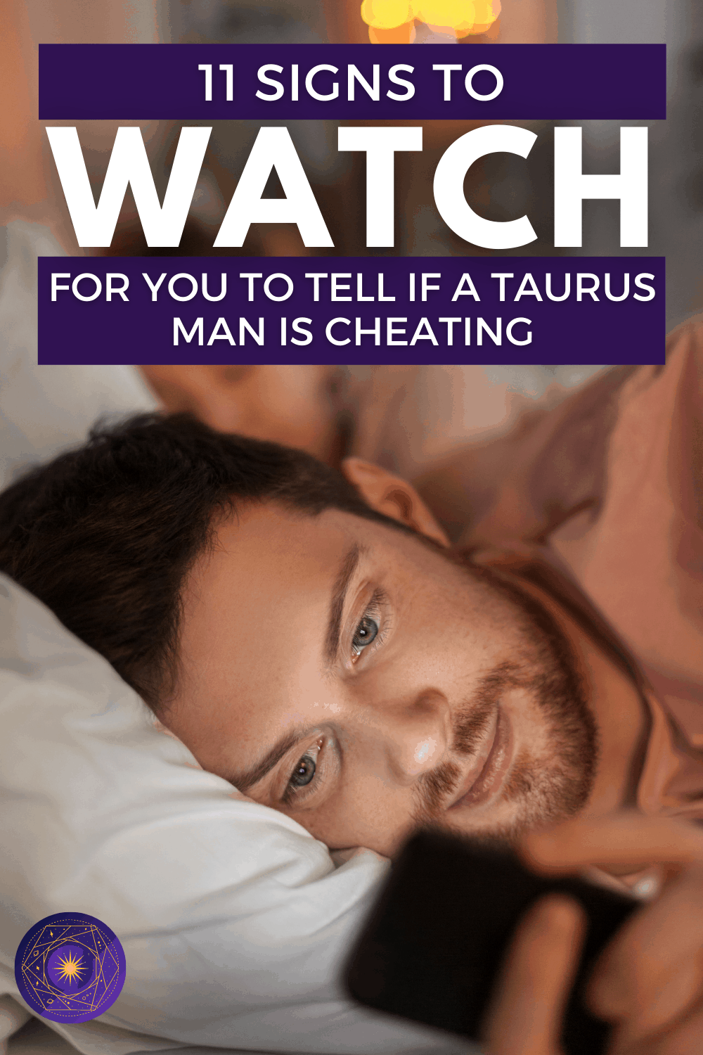 11 Signs A Taurus Man Is Cheating