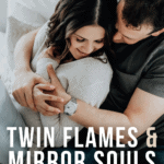 Twin Flames & Mirror Souls – Meaning Stages & Signs - Pin